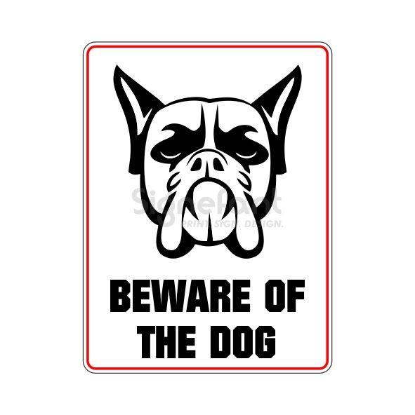 "Hinweisschild ""Beware..."" Hund"