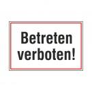 "Hinweisschild ""Betreten verboten"""
