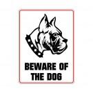 """Hinweisschild """"Beware..."""" Boxer"""