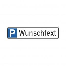 """Parkplatzschild """"Wunschtext"""" 52x11cm"""